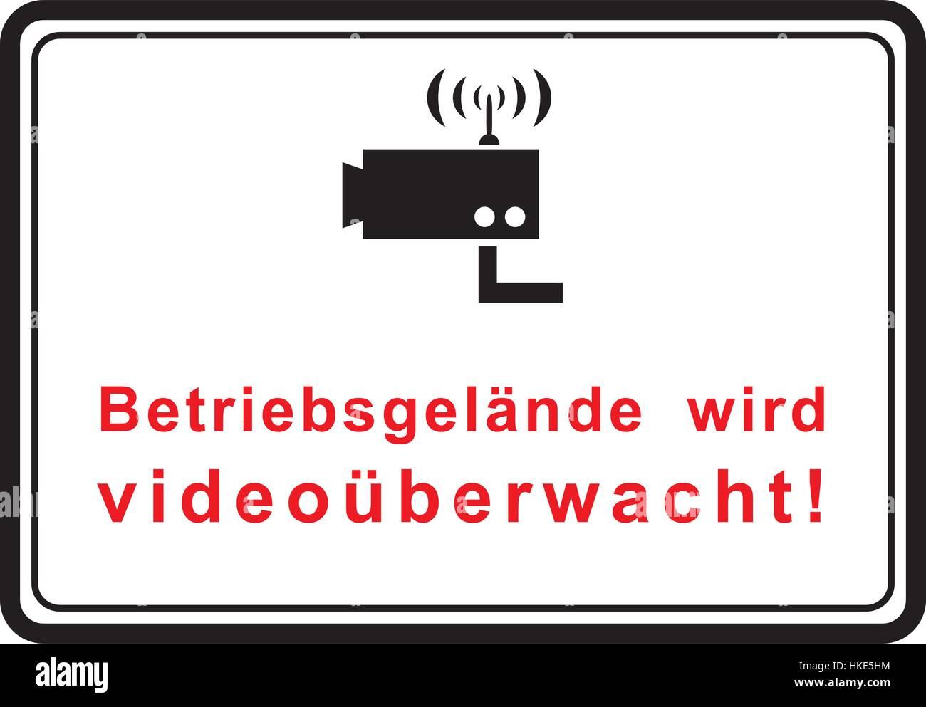 Company premises is video monitored. Betriebsgelände wird videoüberwacht! - Stock Vector