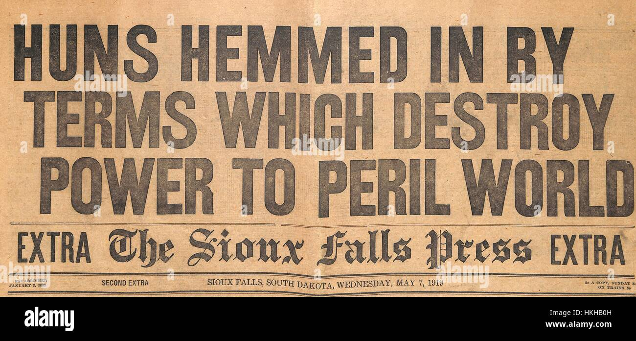 Huns Hemmed in By Terms Which Destroy Power to Peril World, newspaper front page headline for the Sioux Falls Press - Stock Image
