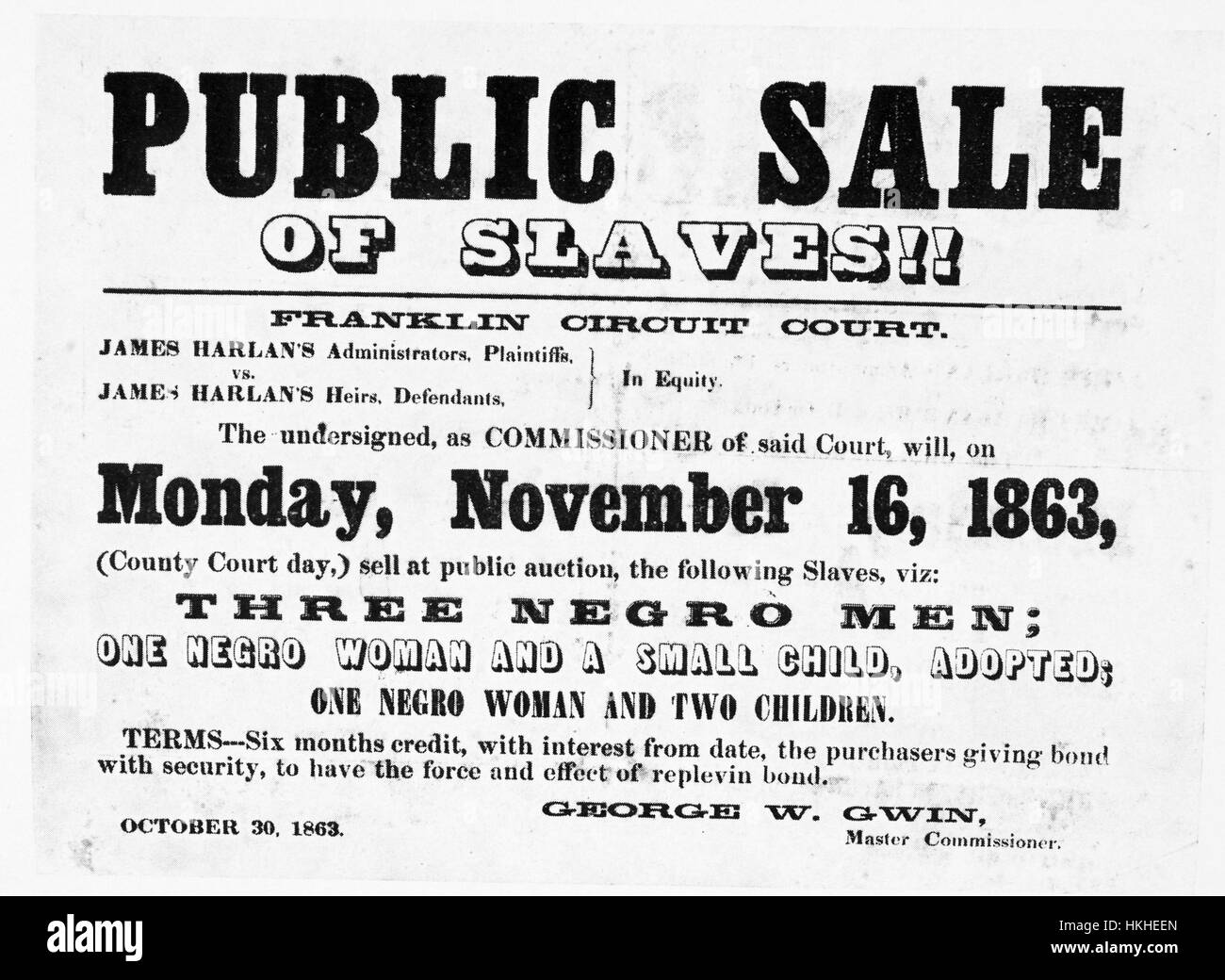 A poster advertising a slave sale, it is being held by a man named George W Gwin who is listed as Master Commissioner, - Stock Image