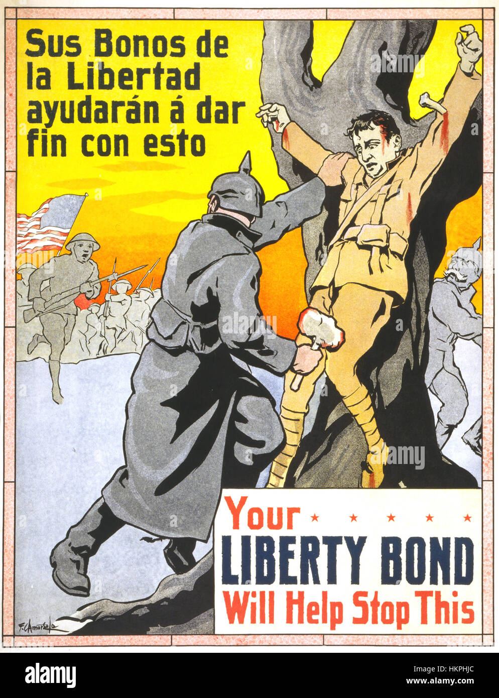 LIBERTY BOND  1917 American  poster in Spanish and English promoting the sale of Liberty Bonds as Anmerican soldiers - Stock Image