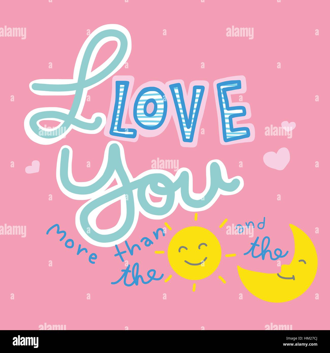 I love you more than the sun and the moon word and cartoon vector illustration on pink background - Stock Vector