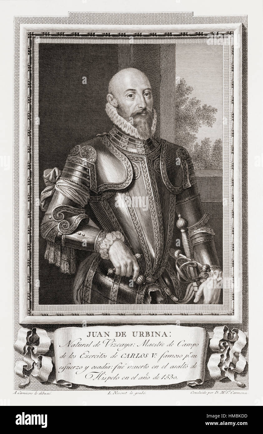 Juan de Urbina, died 1530.   Spanish soldier, Master of Field of the Armies of Carlos V, famous for his effort and - Stock Image