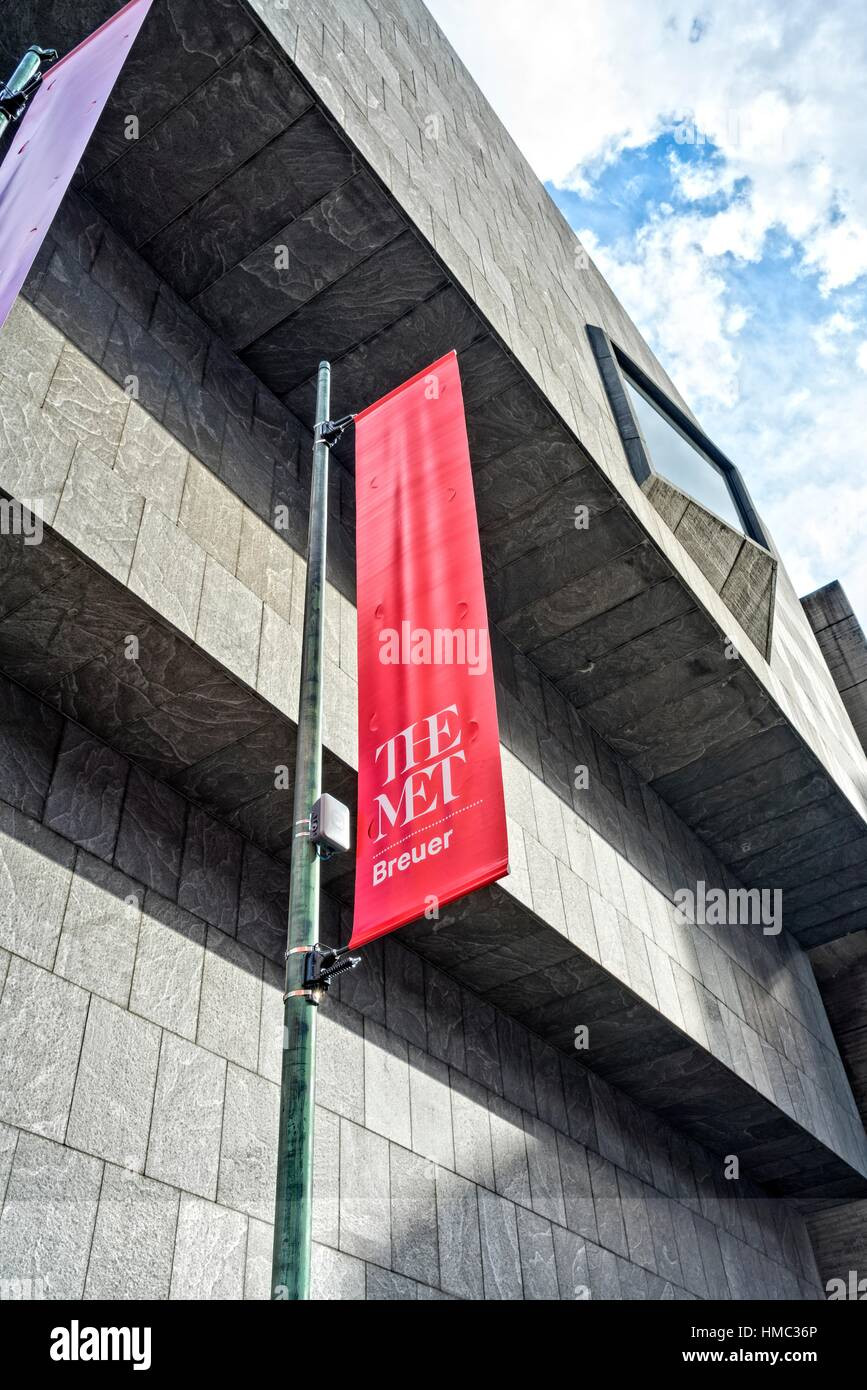 Banner in front of the new Met Breuer Building. The Metropolitan Museum of New York took over the former Whitney - Stock Image