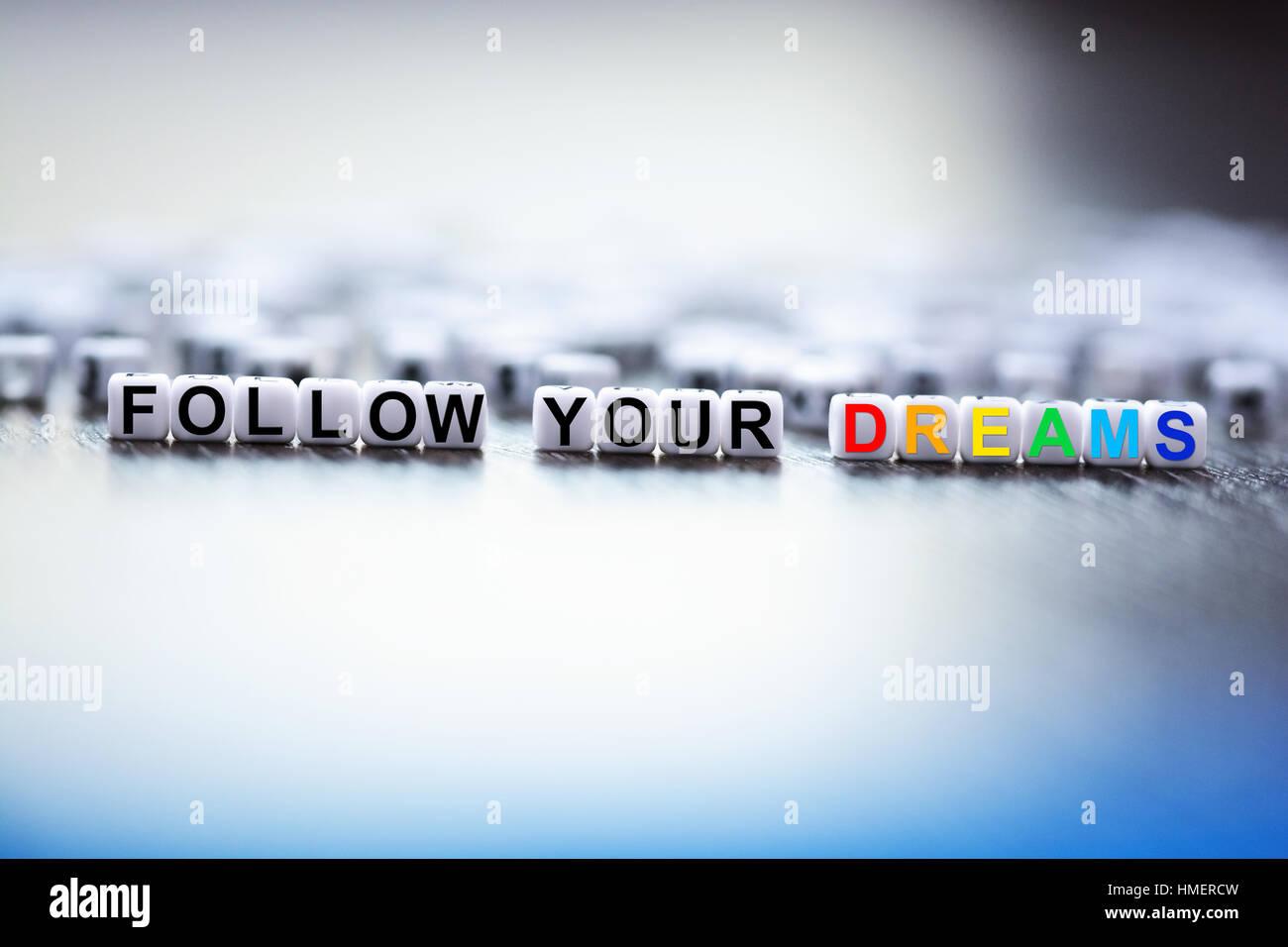 Follow your dreams concept Stock Photo