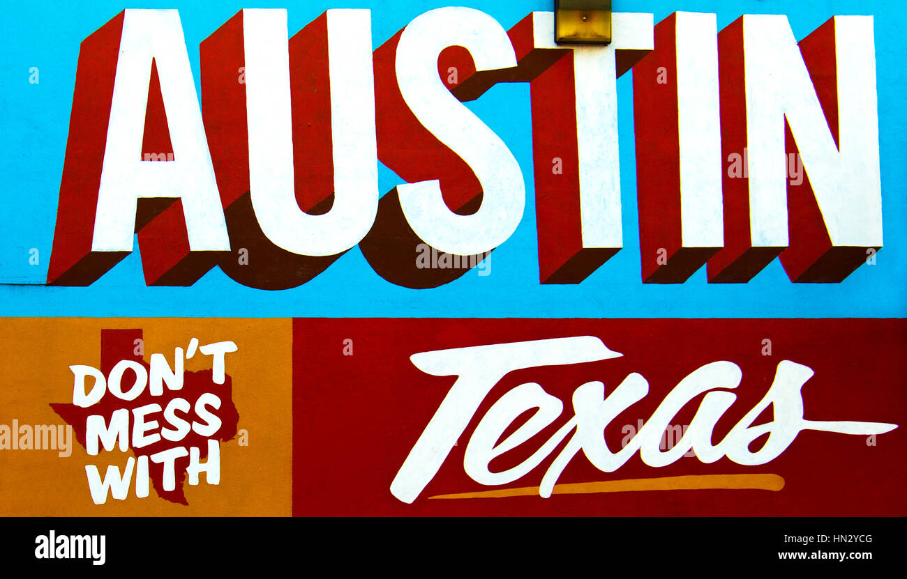 Austin, Texas - July 19, 2015: Dont Mess With Texas mural on the Wall depicted in Austin, Texas, USA. - Stock Image