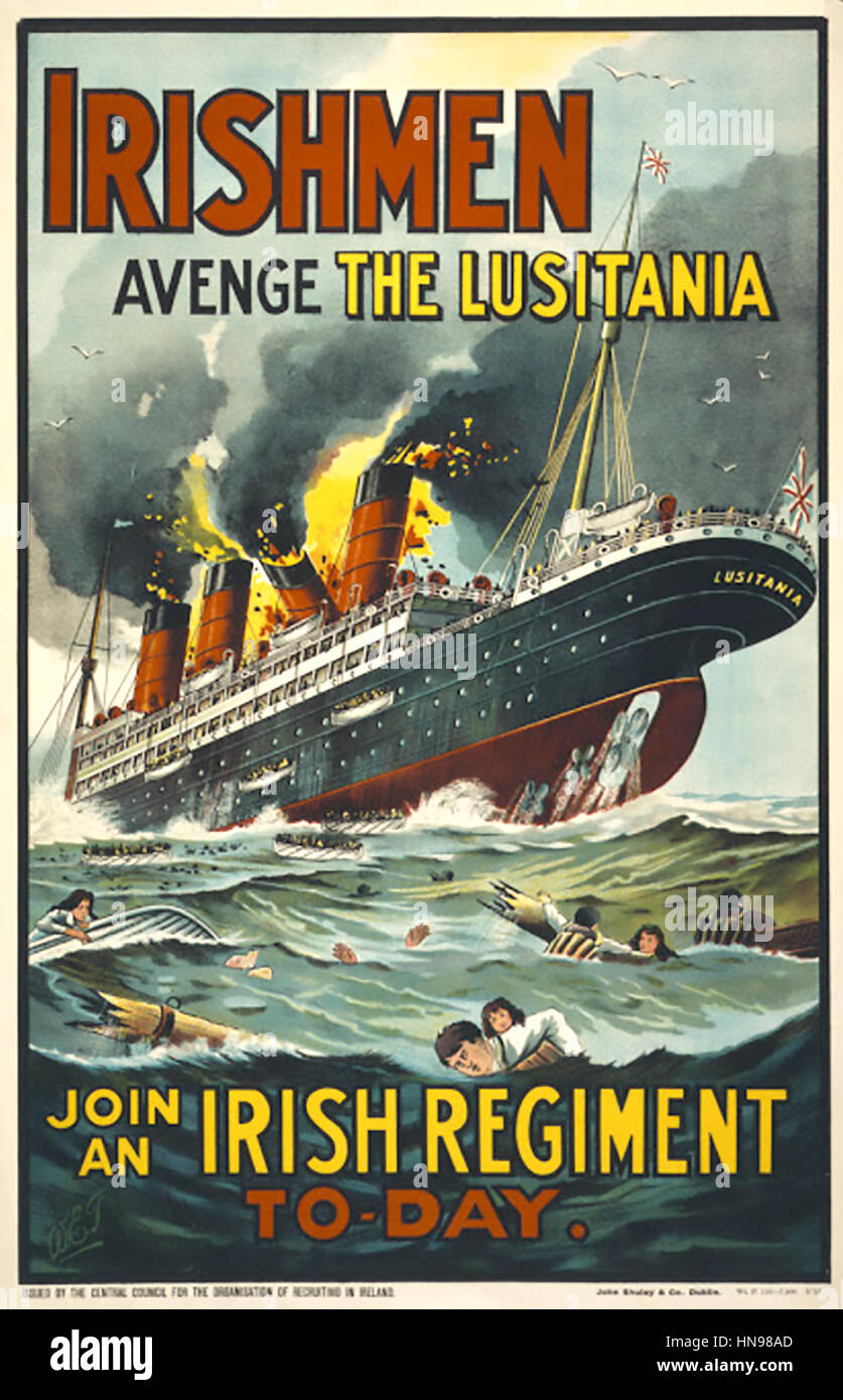 RMS LUSITANIA on an Irish Regiment recruiting poster 1915. The ship was torpedoed by German U-20 on 7 May 1915 off - Stock Image