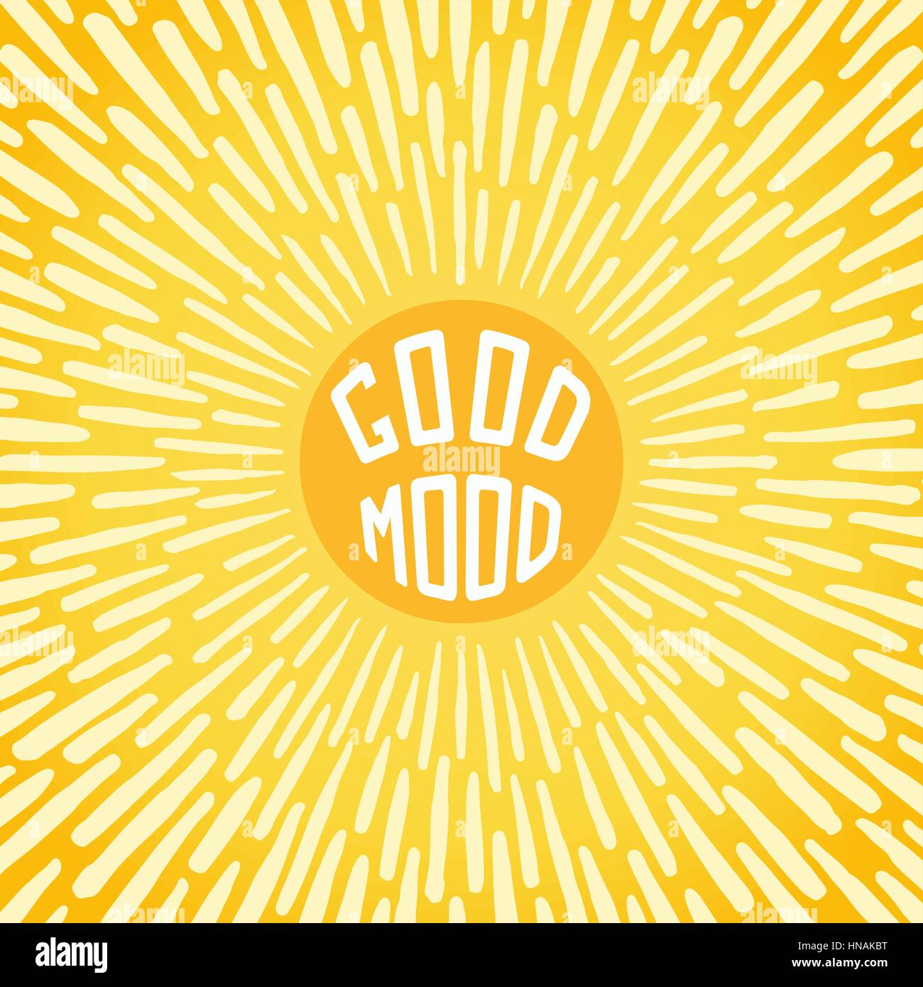 Good Mood. Positive poster with radially grunge sunbeams. Vector illustration Stock Vector