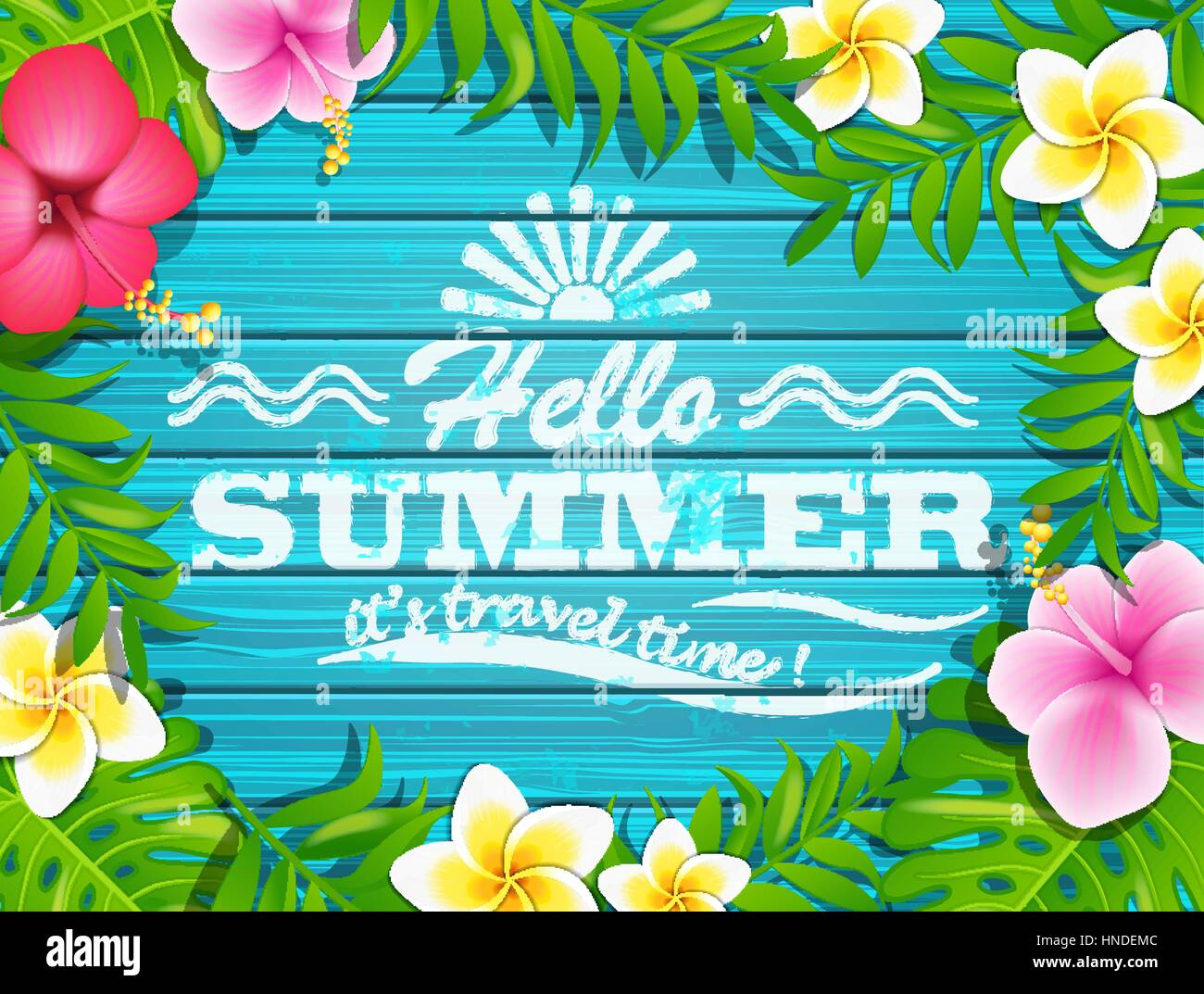 Hello summer - blue wooden background with tropical flowers and text, vector illustration. Stock Vector