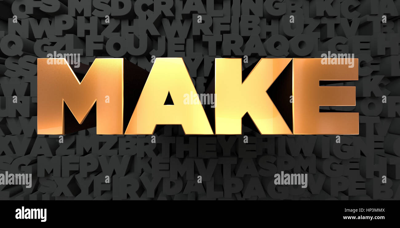 Make - Gold text on black background - 3D rendered royalty free