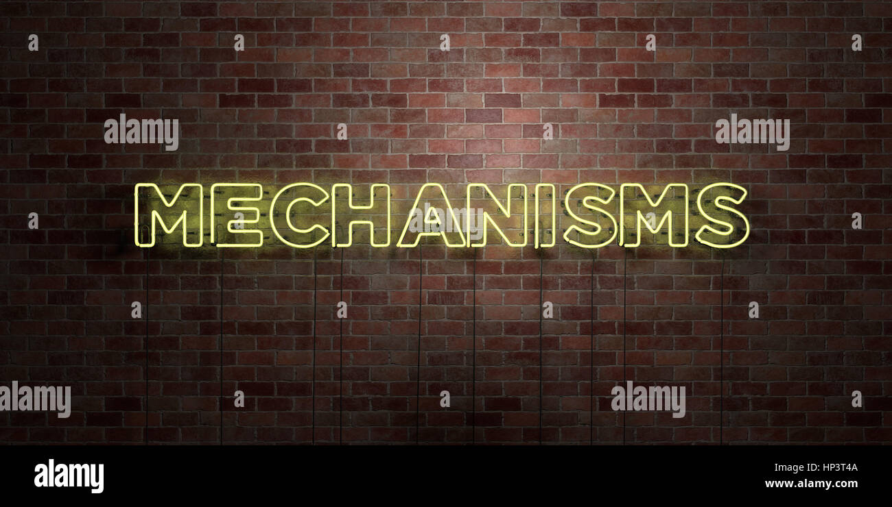 MECHANISMS - fluorescent Neon tube Sign on brickwork - Front view - 3D rendered royalty free stock picture. Can - Stock Image