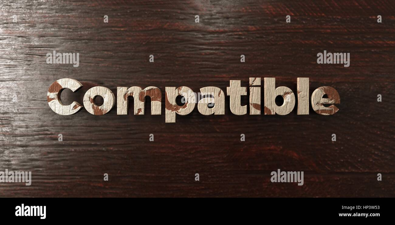 Compatible - grungy wooden headline on Maple  - 3D rendered royalty free stock image. This image can be used for - Stock Image
