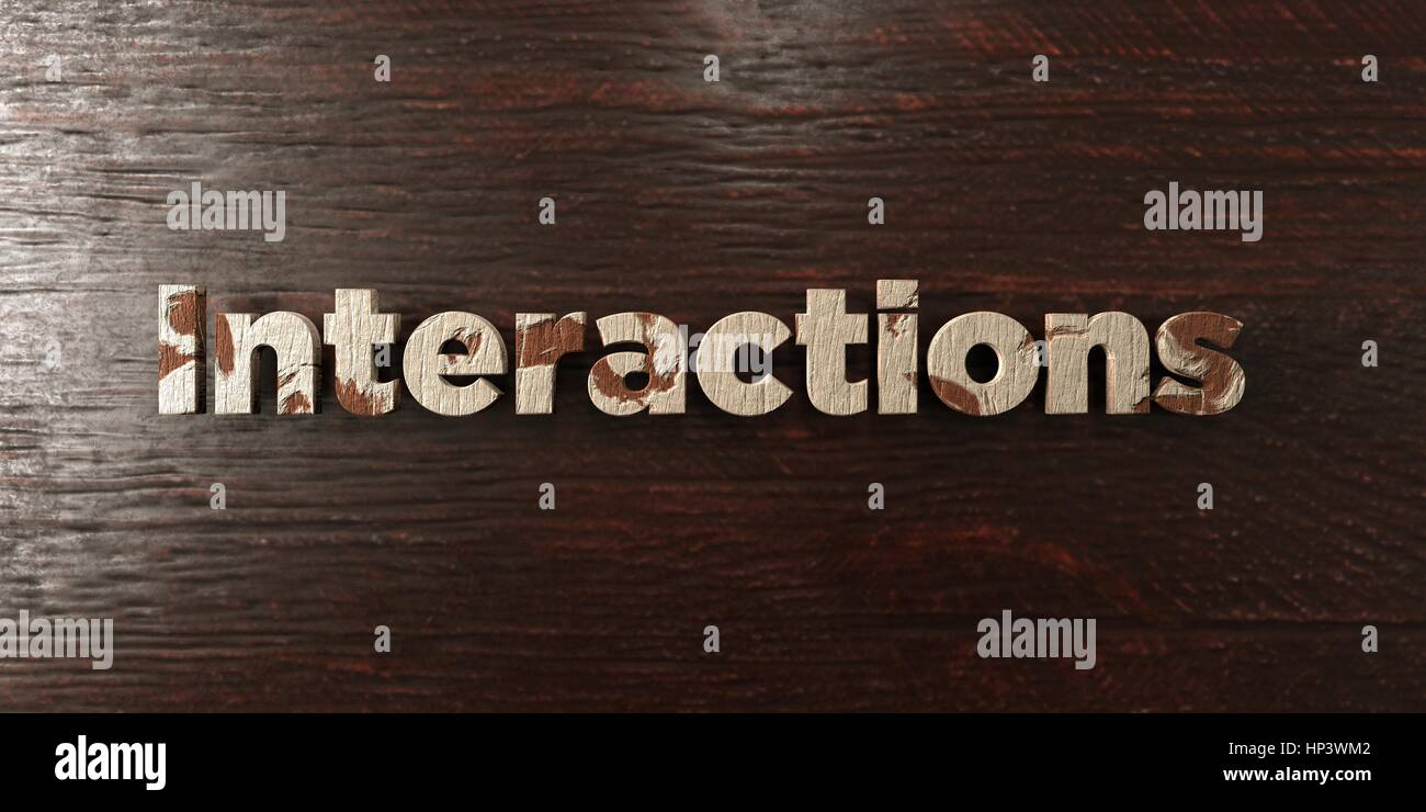 Interactions - grungy wooden headline on Maple  - 3D rendered royalty free stock image. This image can be used for - Stock Image
