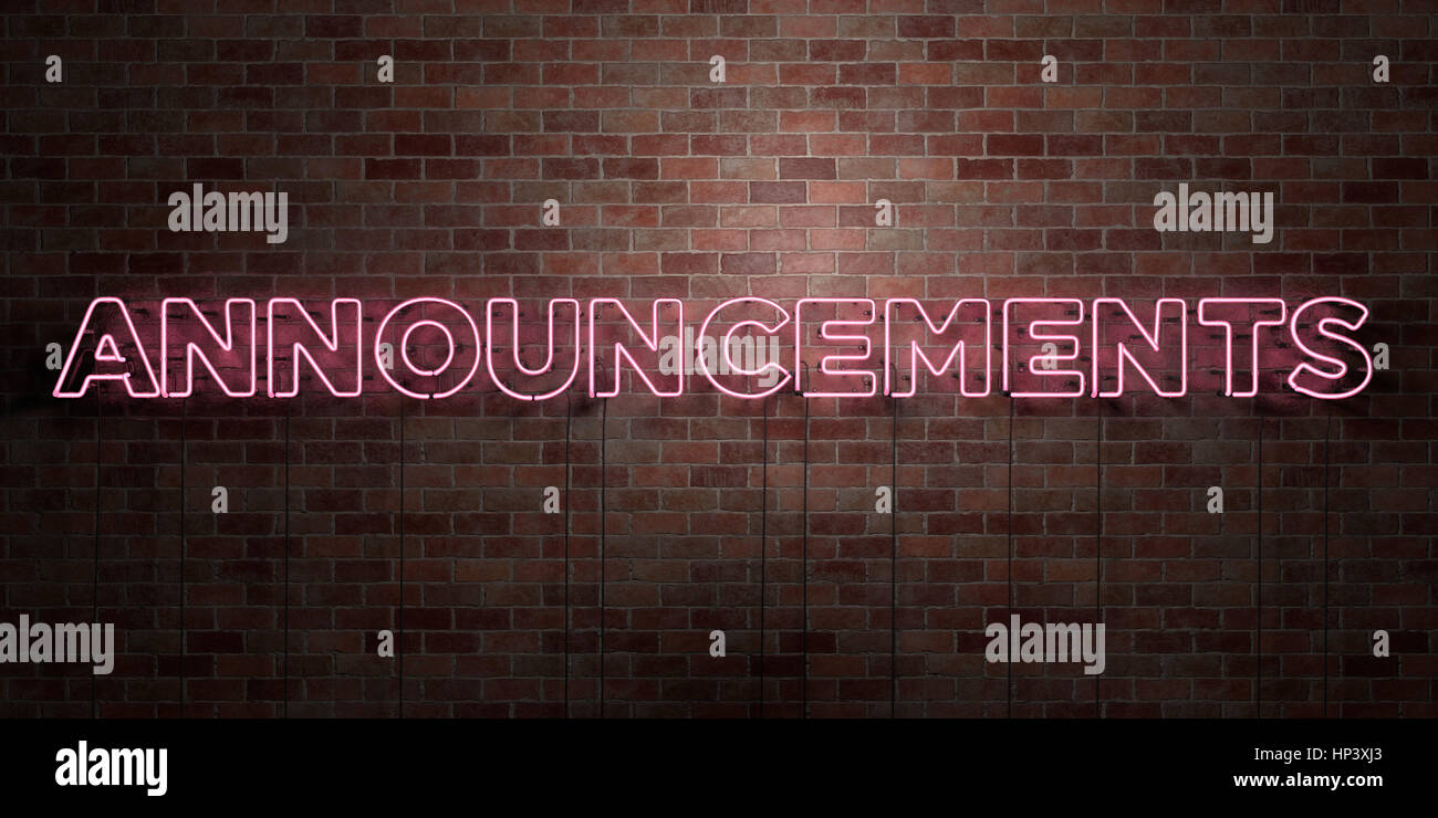 ANNOUNCEMENTS - fluorescent Neon tube Sign on brickwork - Front view - 3D rendered royalty free stock picture. Can - Stock Image