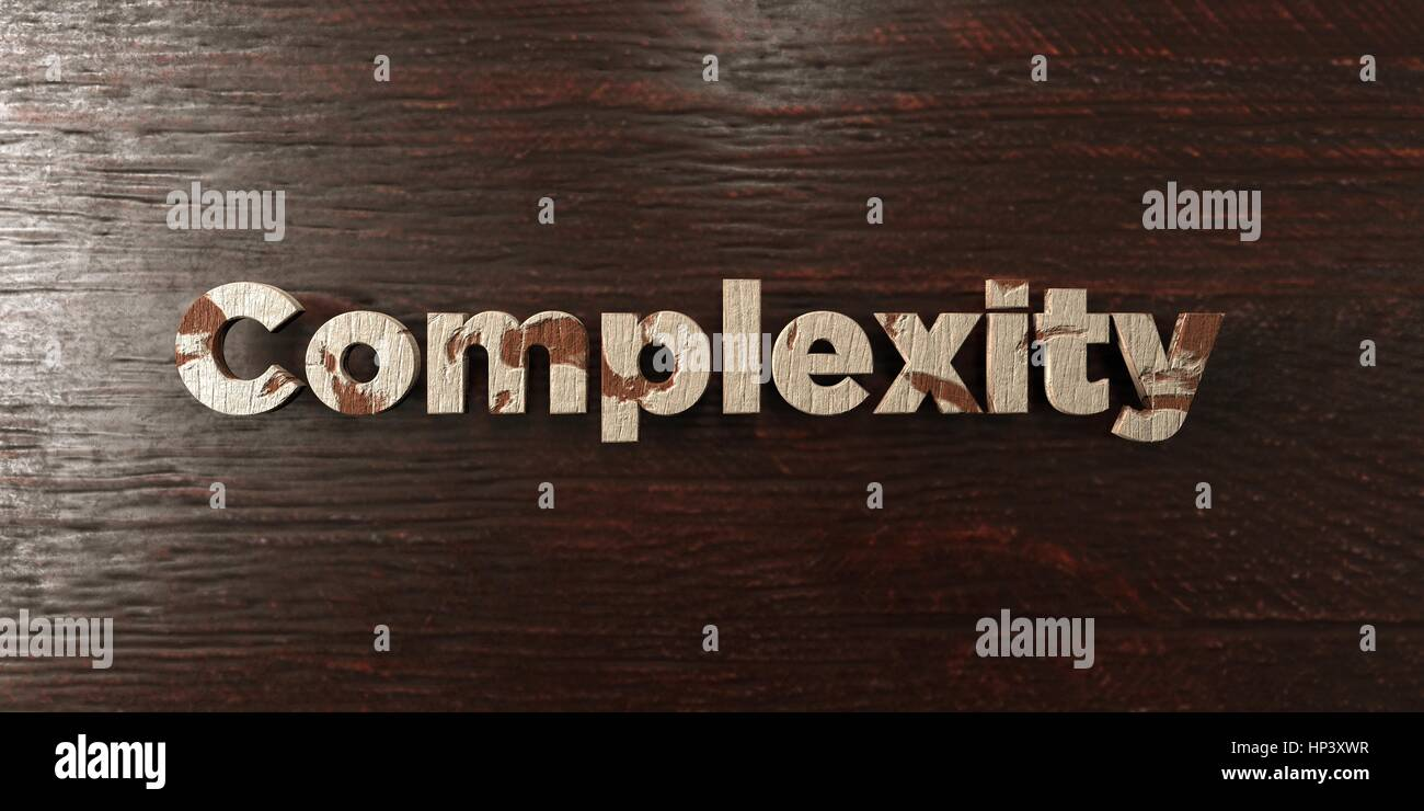 Complexity - grungy wooden headline on Maple  - 3D rendered royalty free stock image. This image can be used for - Stock Image