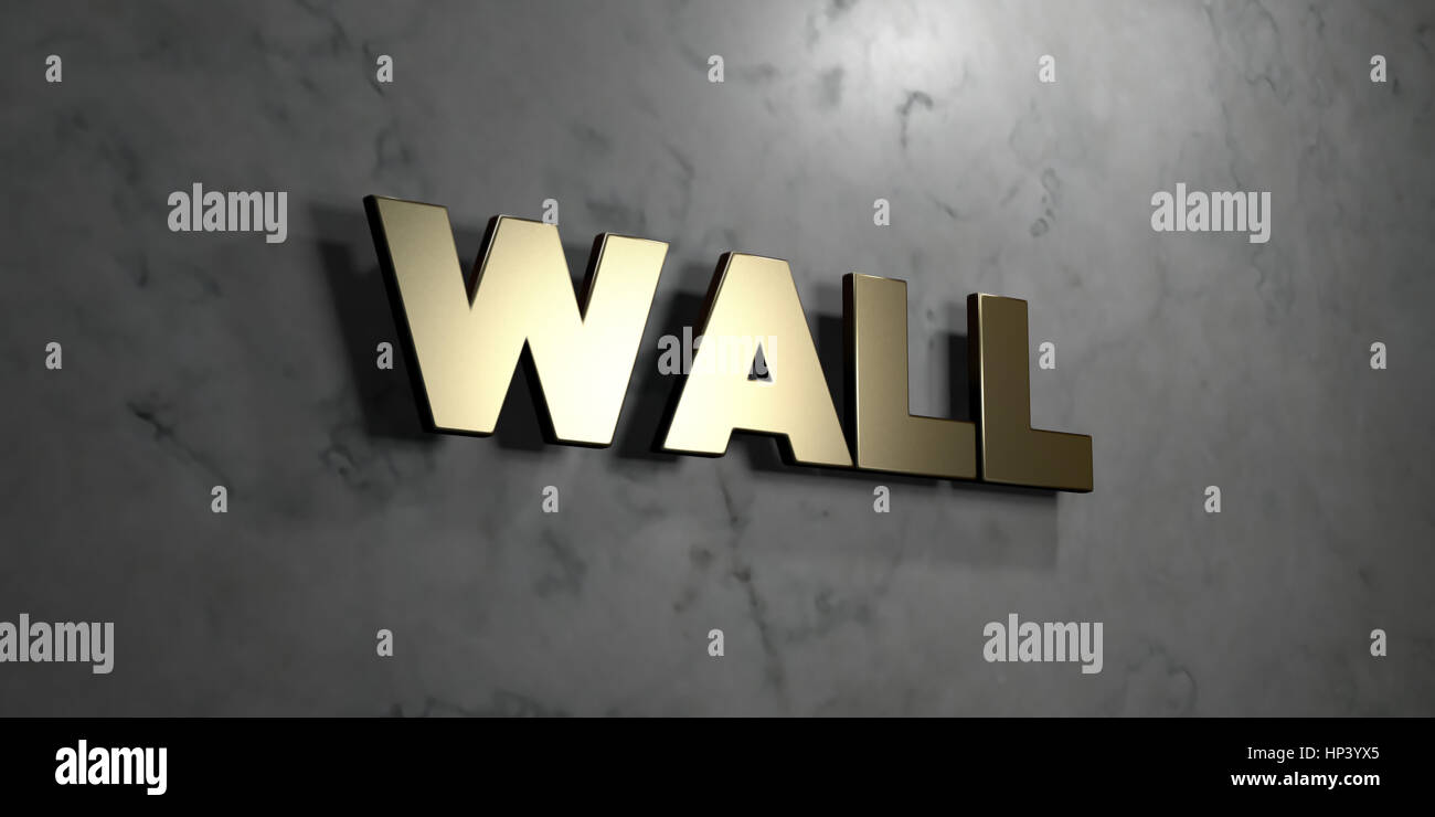 Wall Gold Sign Mounted On Glossy Marble Wall 3d Rendered Royalty Stock Photo Alamy