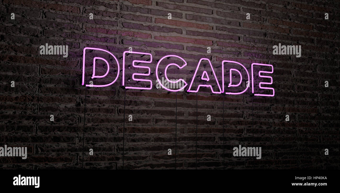 DECADE -Realistic Neon Sign on Brick Wall background - 3D rendered royalty free stock image. Can be used for online - Stock Image