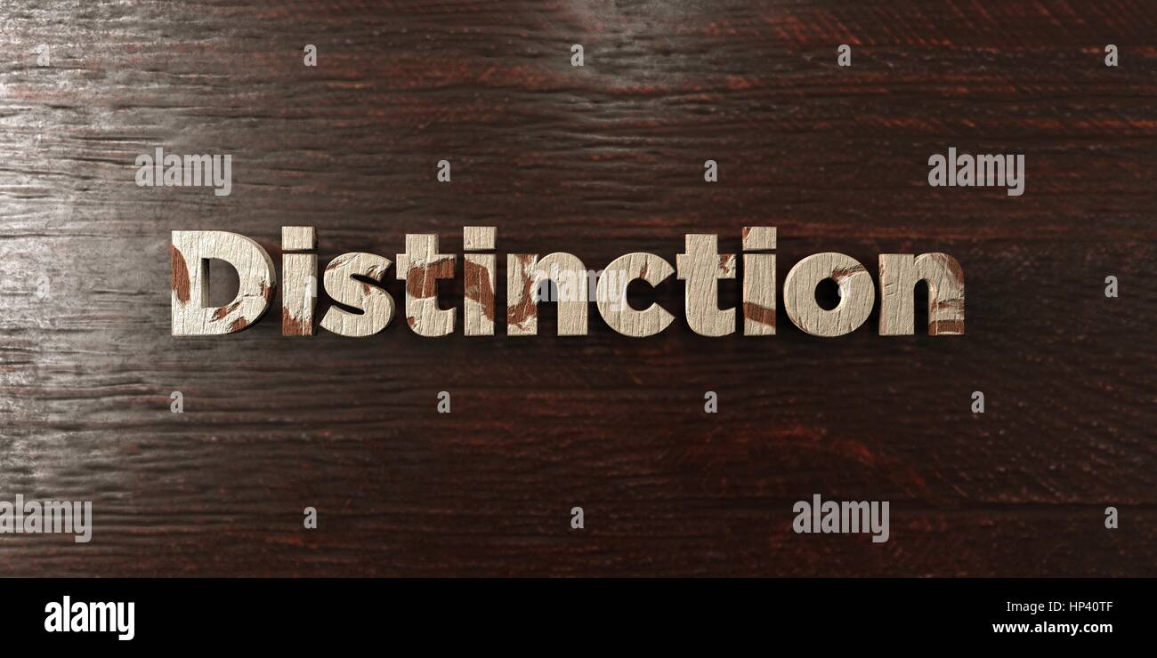 Distinction - grungy wooden headline on Maple  - 3D rendered royalty free stock image. This image can be used for - Stock Image