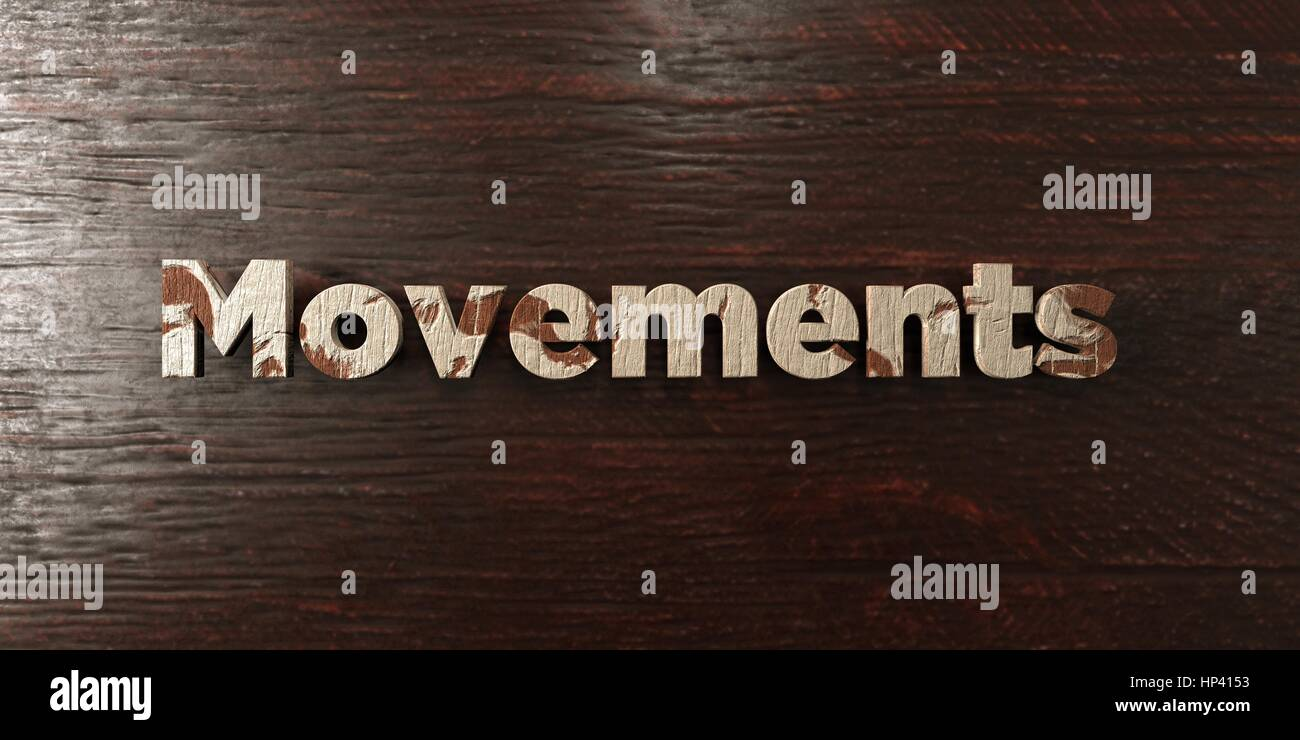 Movements - grungy wooden headline on Maple  - 3D rendered royalty free stock image. This image can be used for - Stock Image