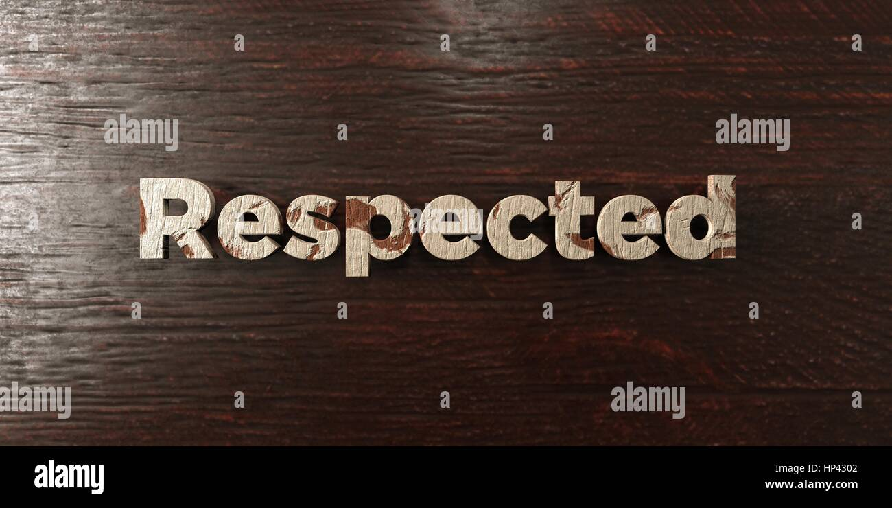 Respected - grungy wooden headline on Maple  - 3D rendered royalty free stock image. This image can be used for - Stock Image