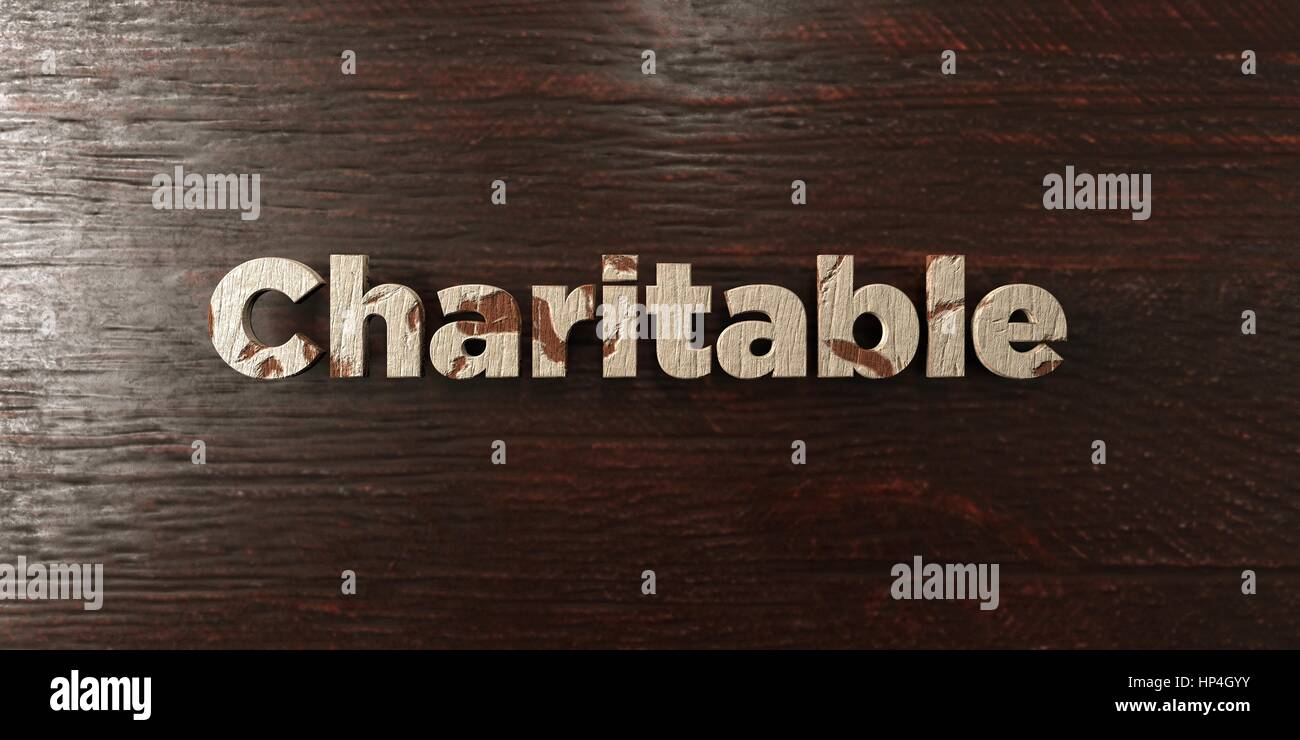 Charitable - grungy wooden headline on Maple  - 3D rendered royalty free stock image. This image can be used for - Stock Image