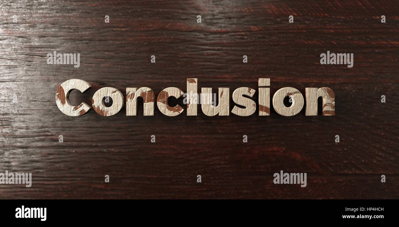 Conclusion - grungy wooden headline on Maple  - 3D rendered royalty free stock image. This image can be used for - Stock Image