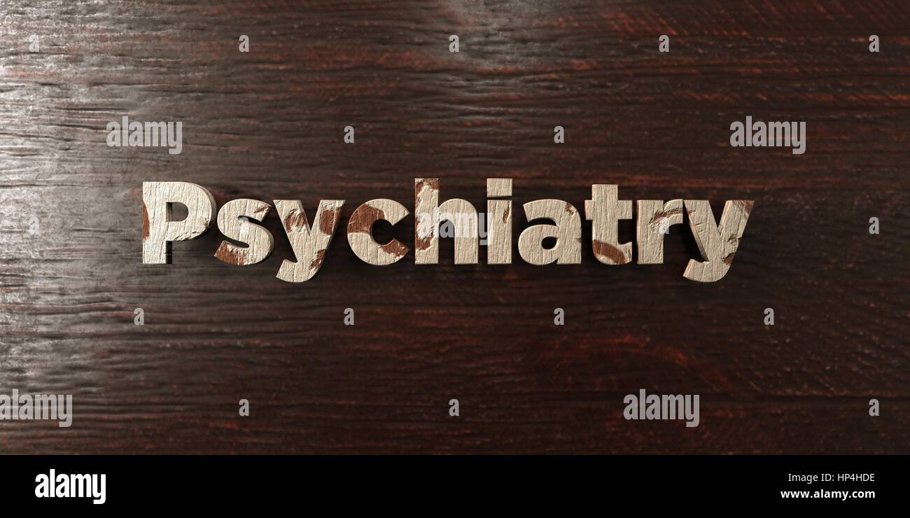 Psychiatry - grungy wooden headline on Maple  - 3D rendered royalty free stock image. This image can be used for - Stock Image