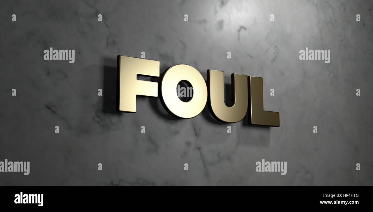 Foul - Gold sign mounted on glossy marble wall  - 3D rendered royalty free stock illustration. This image can be - Stock Image