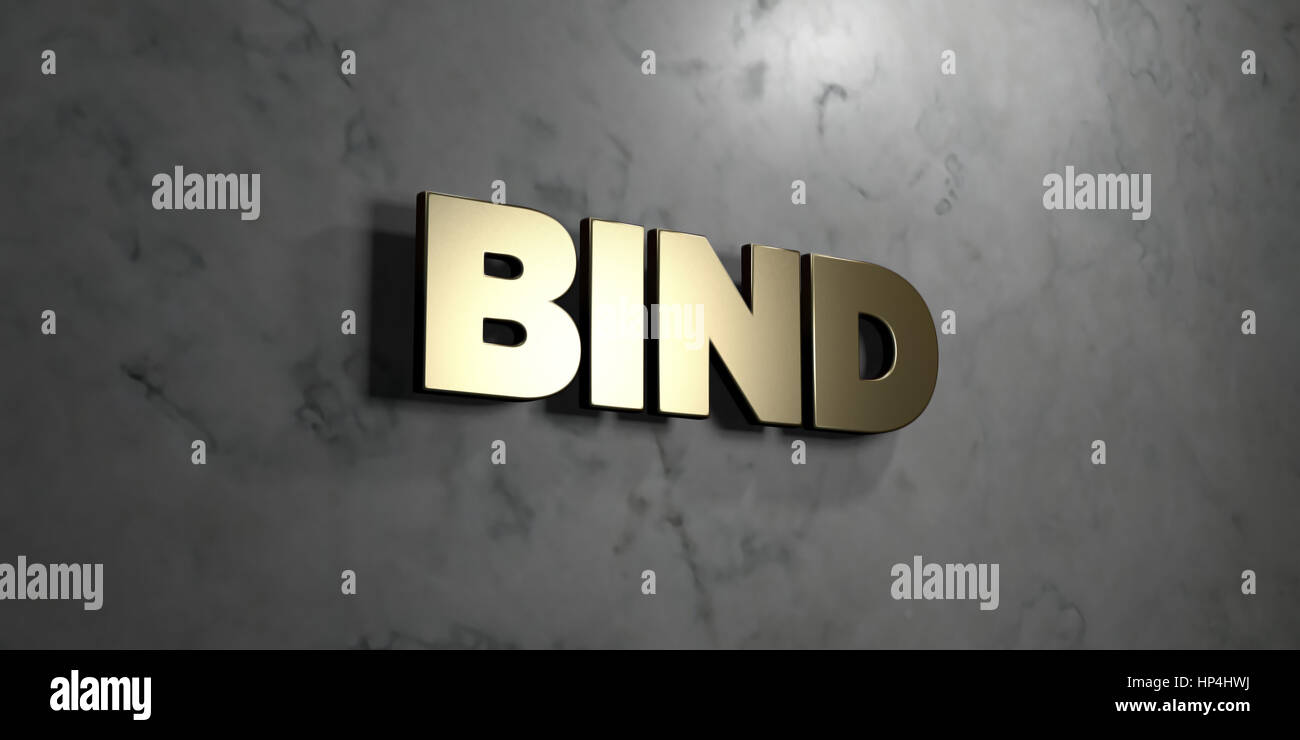 Bind - Gold sign mounted on glossy marble wall  - 3D rendered royalty free stock illustration. This image can be - Stock Image