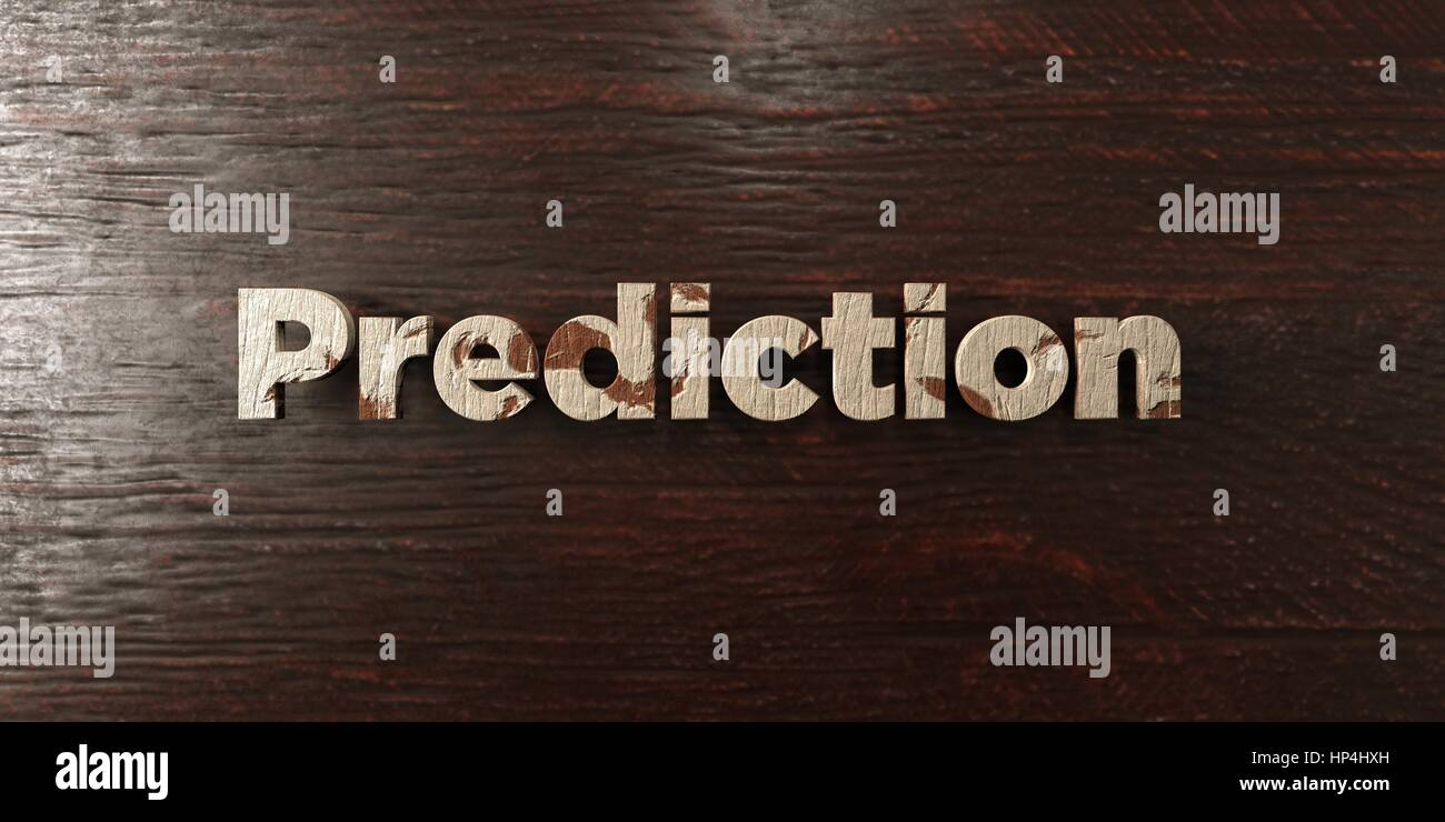Prediction - grungy wooden headline on Maple  - 3D rendered royalty free stock image. This image can be used for - Stock Image