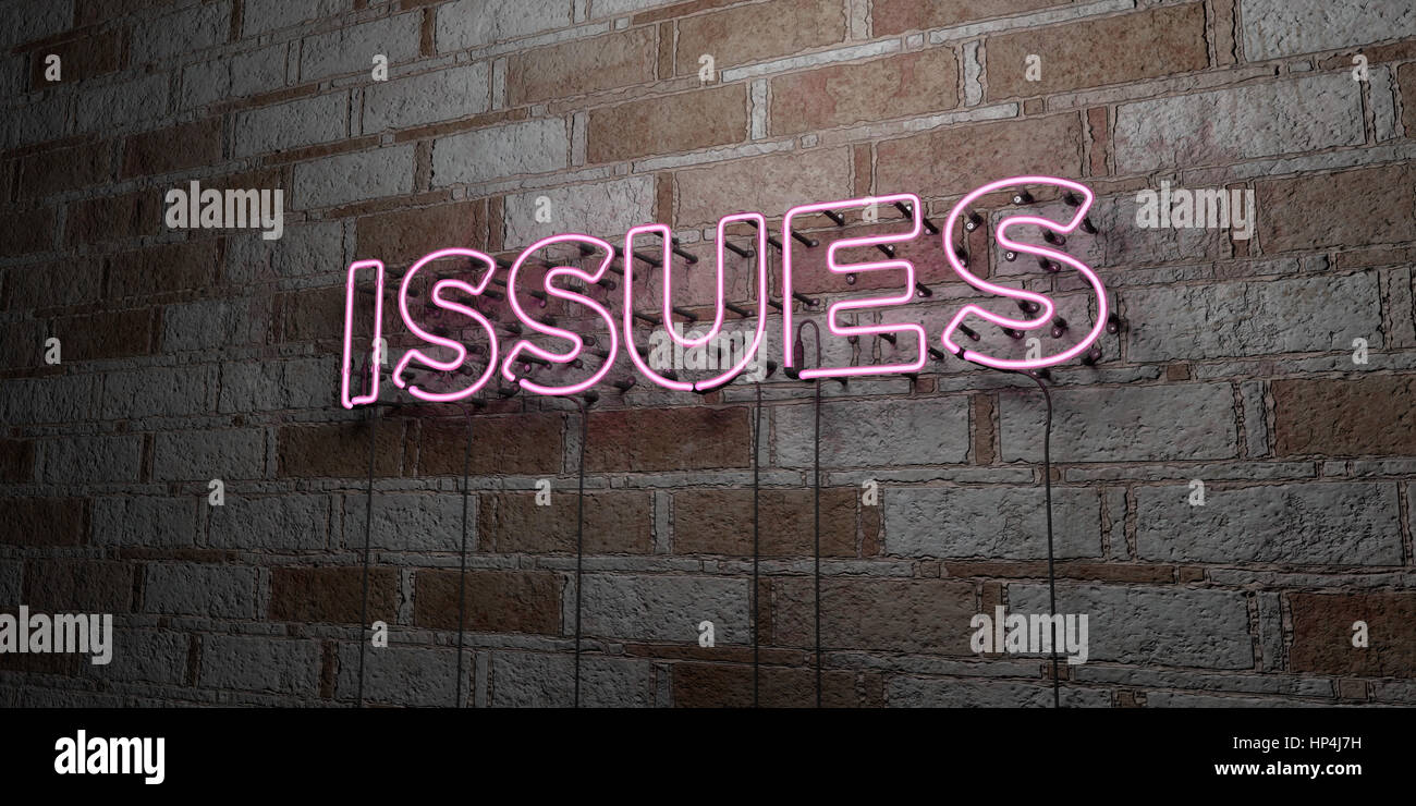 ISSUES - Glowing Neon Sign on stonework wall - 3D rendered royalty free stock illustration.  Can be used for online - Stock Image