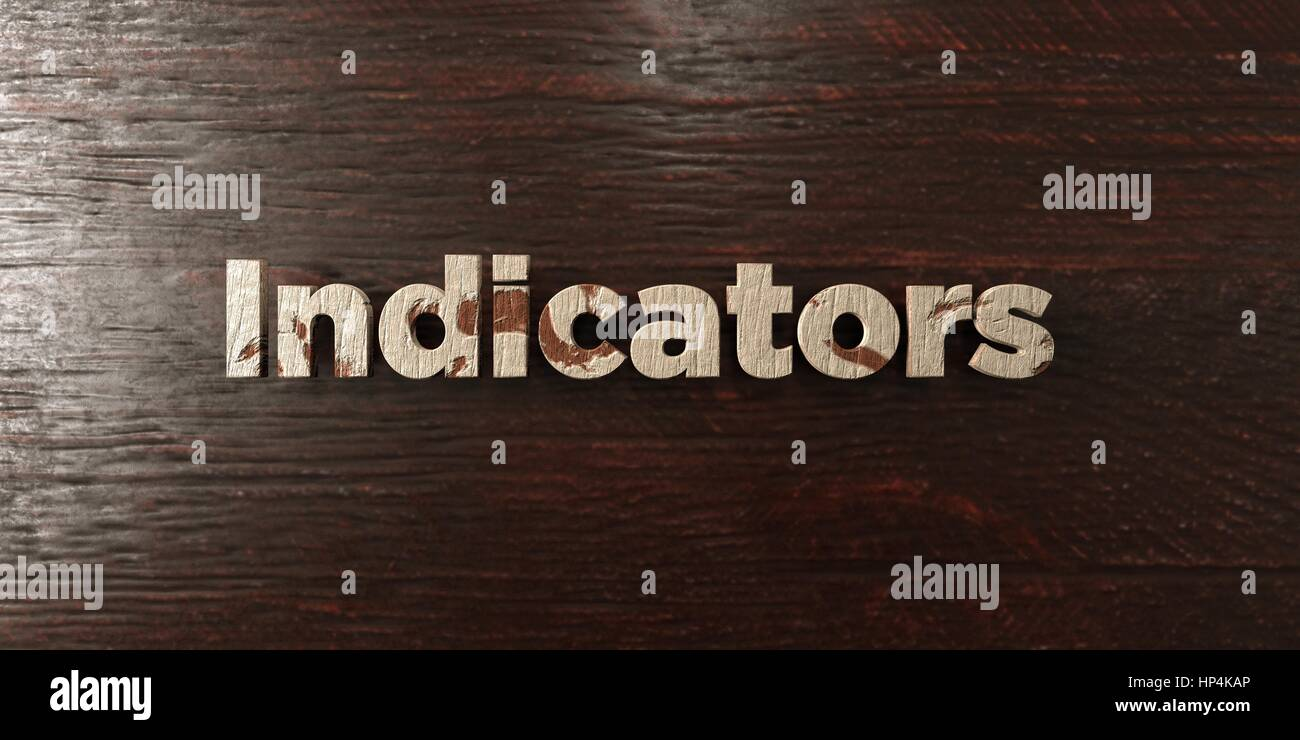 Indicators - grungy wooden headline on Maple  - 3D rendered royalty free stock image. This image can be used for - Stock Image