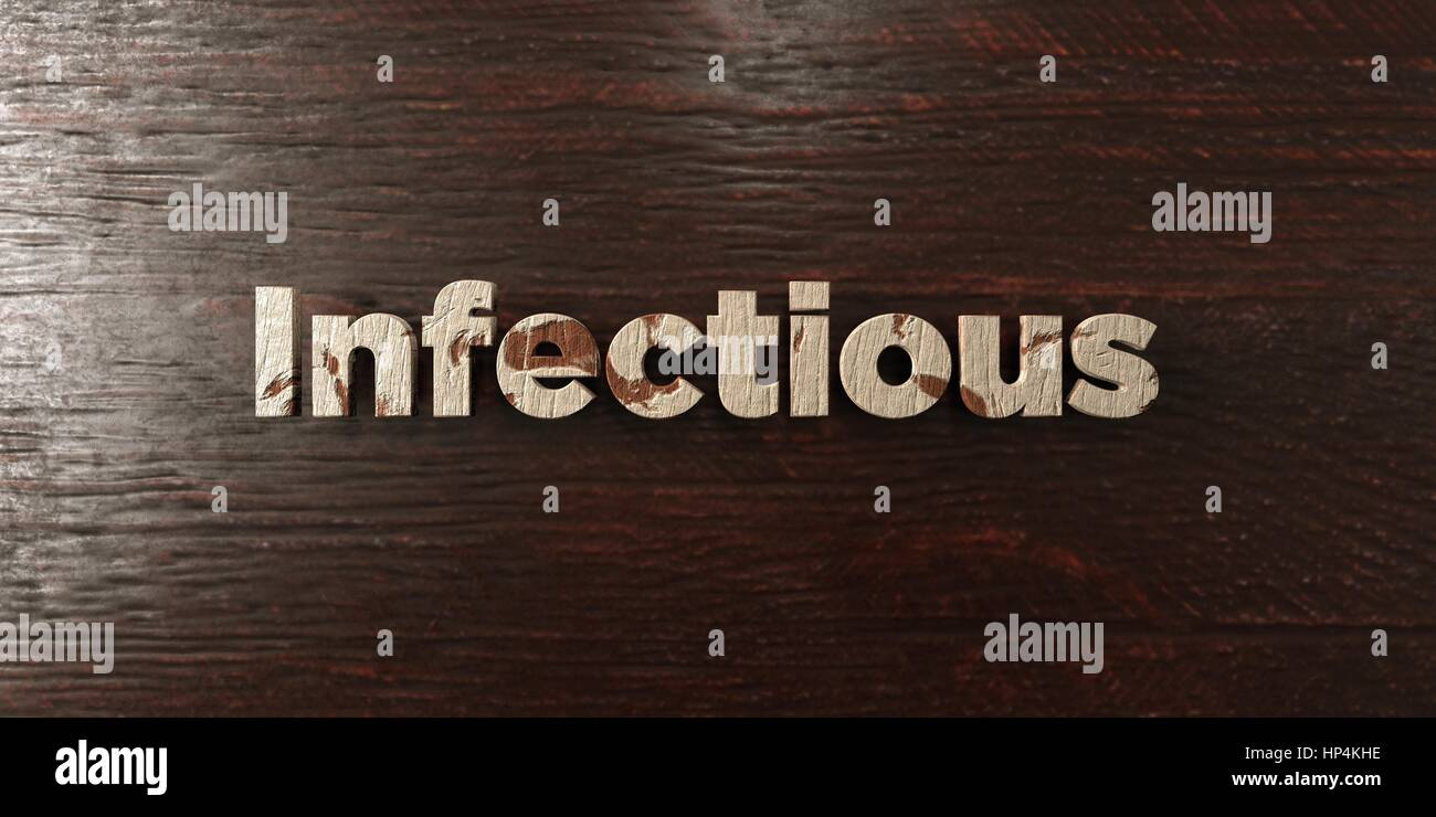 Infectious - grungy wooden headline on Maple  - 3D rendered royalty free stock image. This image can be used for - Stock Image