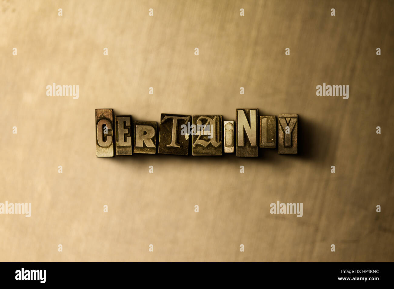 CERTAINLY - close-up of grungy vintage typeset word on metal backdrop. Royalty free stock illustration.  Can be - Stock Image