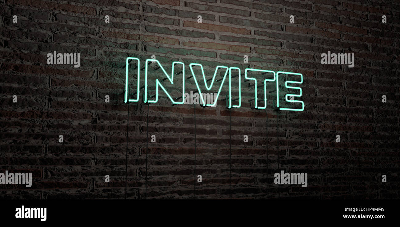 INVITE -Realistic Neon Sign on Brick Wall background - 3D rendered royalty free stock image. Can be used for online - Stock Image
