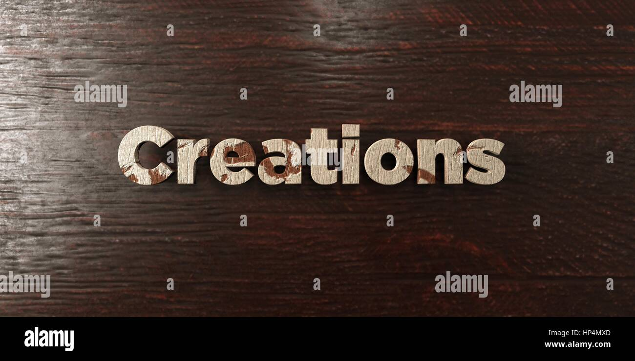 Creations - grungy wooden headline on Maple  - 3D rendered royalty free stock image. This image can be used for - Stock Image