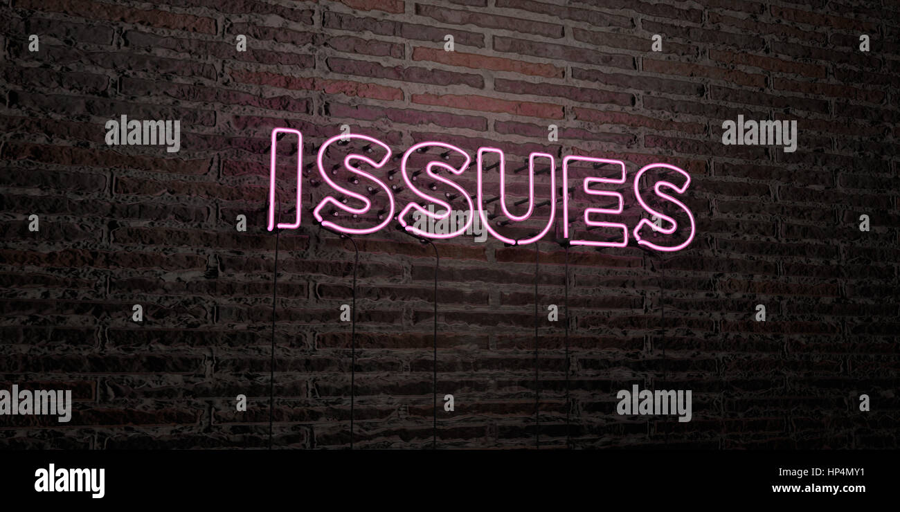 ISSUES -Realistic Neon Sign on Brick Wall background - 3D rendered royalty free stock image. Can be used for online - Stock Image