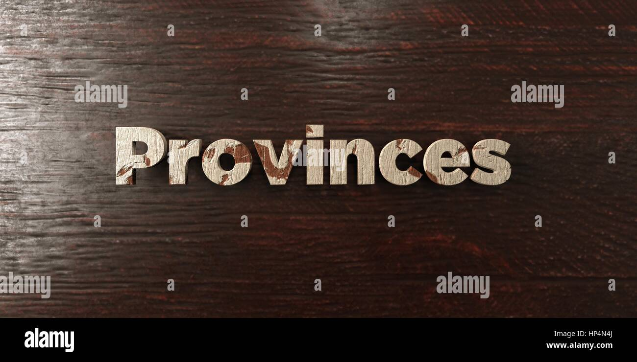 Provinces - grungy wooden headline on Maple  - 3D rendered royalty free stock image. This image can be used for - Stock Image