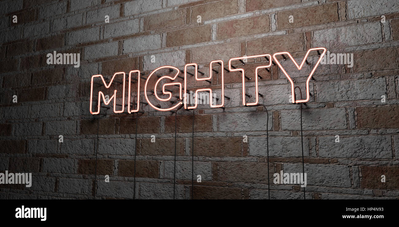 MIGHTY - Glowing Neon Sign on stonework wall - 3D rendered royalty free stock illustration.  Can be used for online - Stock Image