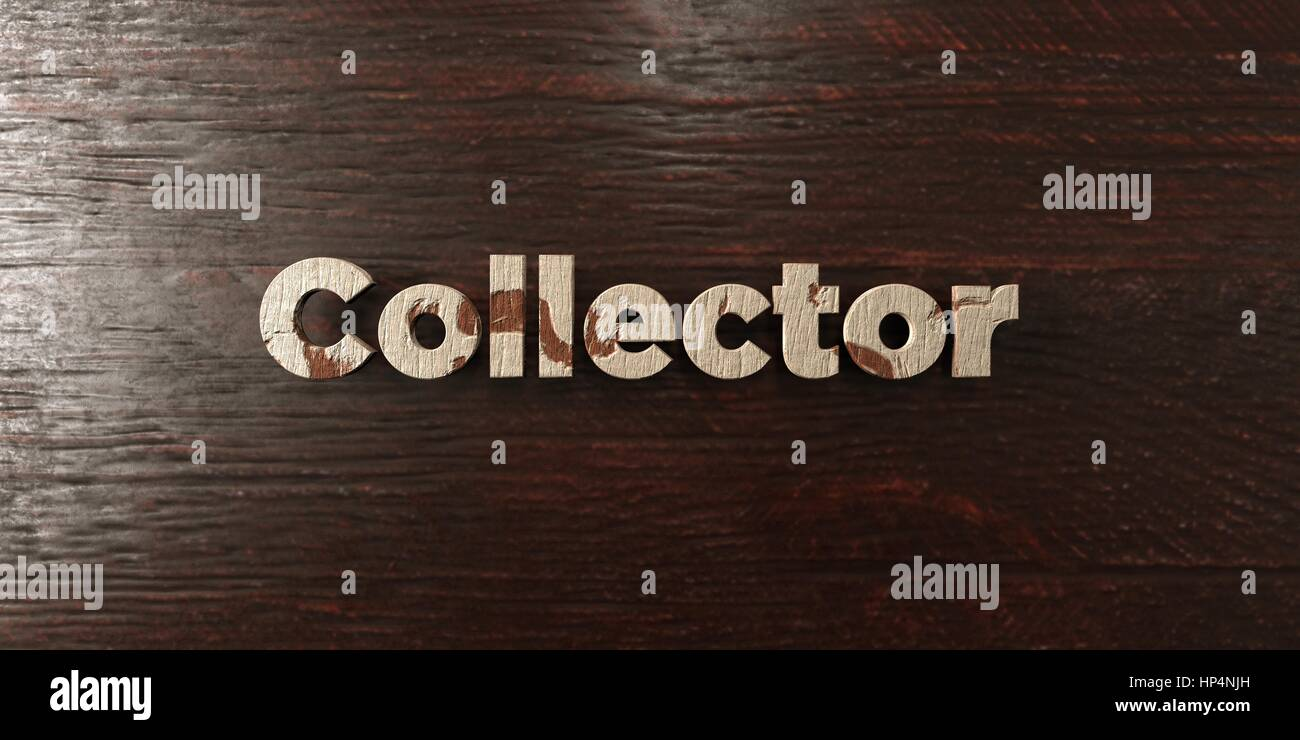 Collector - grungy wooden headline on Maple  - 3D rendered royalty free stock image. This image can be used for - Stock Image