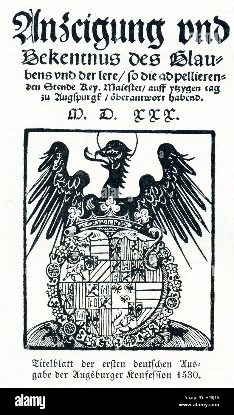 The caption reads: Title sheet of the first German edition of the Augsburg Confession 1530. The title begins: Display - Stock Image