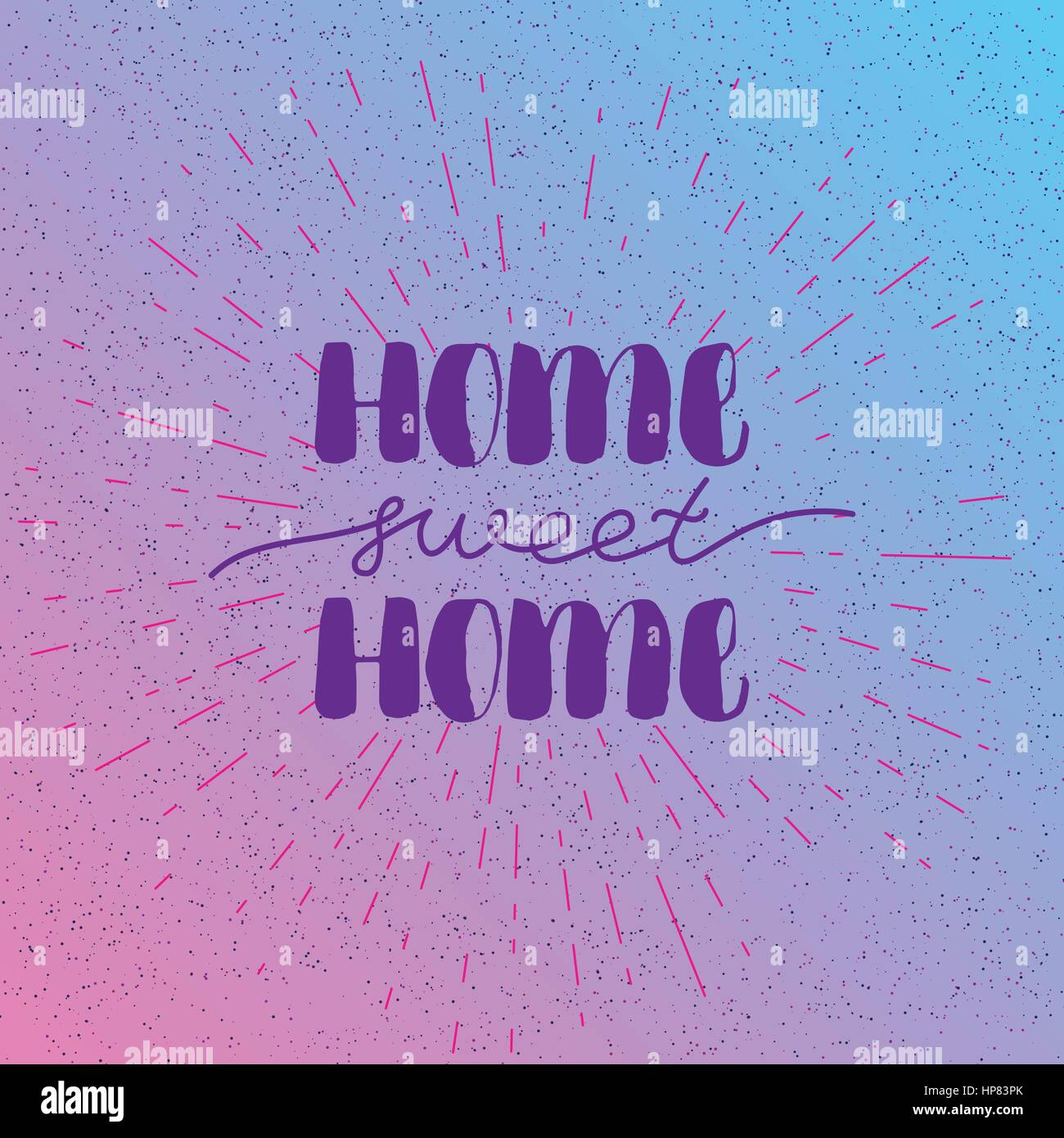 Hand Lettering Typography Poster Calligraphic Quote Home Sweet For Housewarming Posters Greeting Cards Decorations Vector Illustration