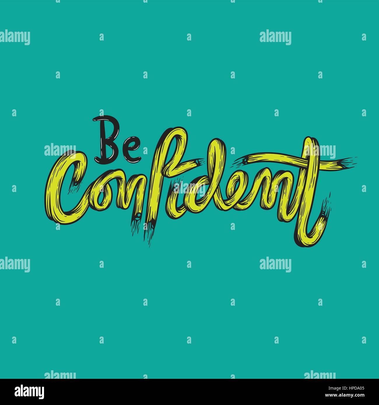 Be Confident Trust Typography Graphic - Stock Image