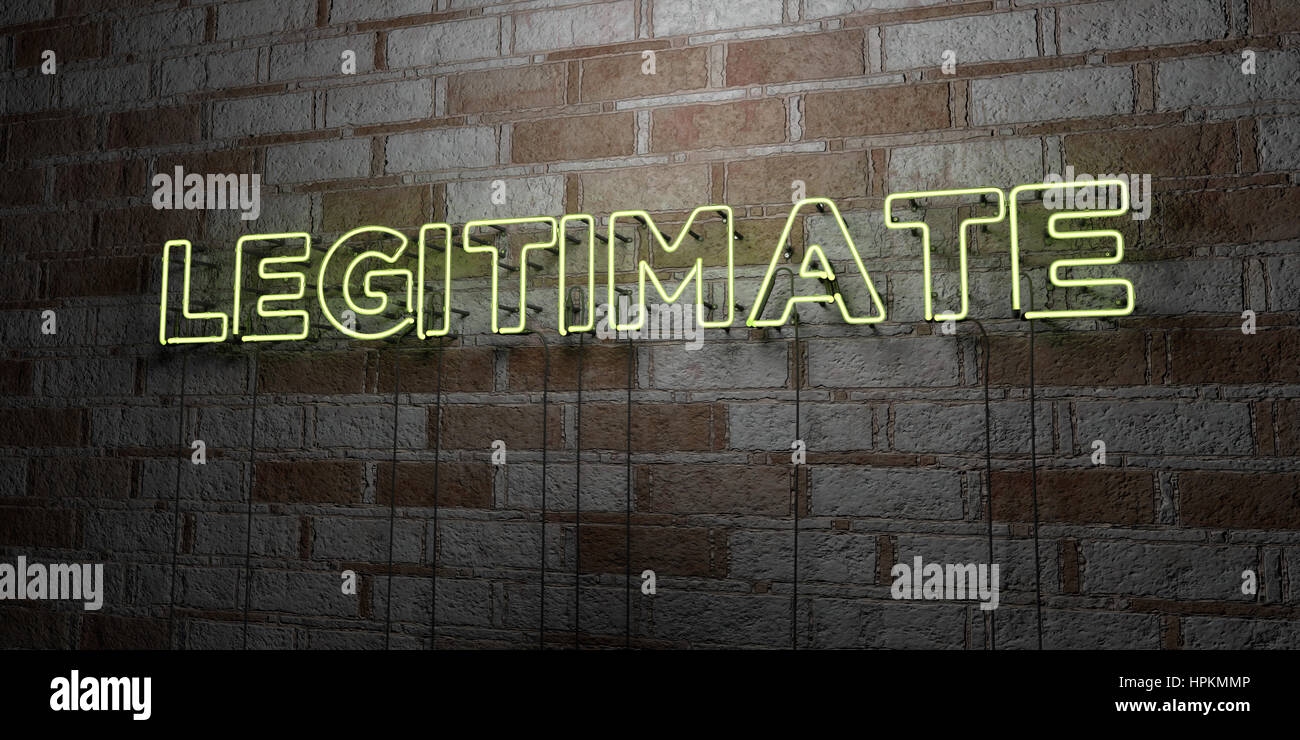 LEGITIMATE - Glowing Neon Sign on stonework wall - 3D rendered royalty free stock illustration.  Can be used for - Stock Image