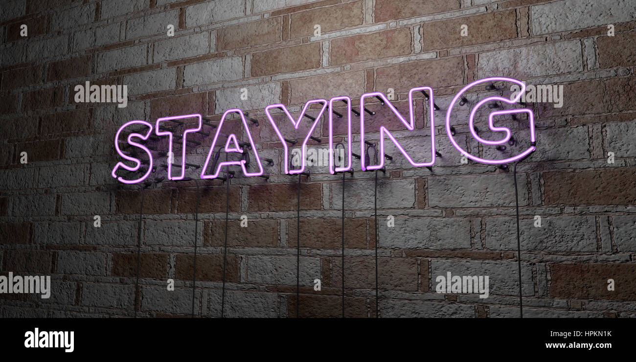 STAYING - Glowing Neon Sign on stonework wall - 3D rendered royalty free stock illustration.  Can be used for online - Stock Image