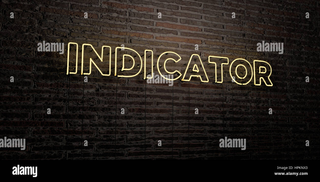 INDICATOR -Realistic Neon Sign on Brick Wall background - 3D rendered royalty free stock image. Can be used for - Stock Image
