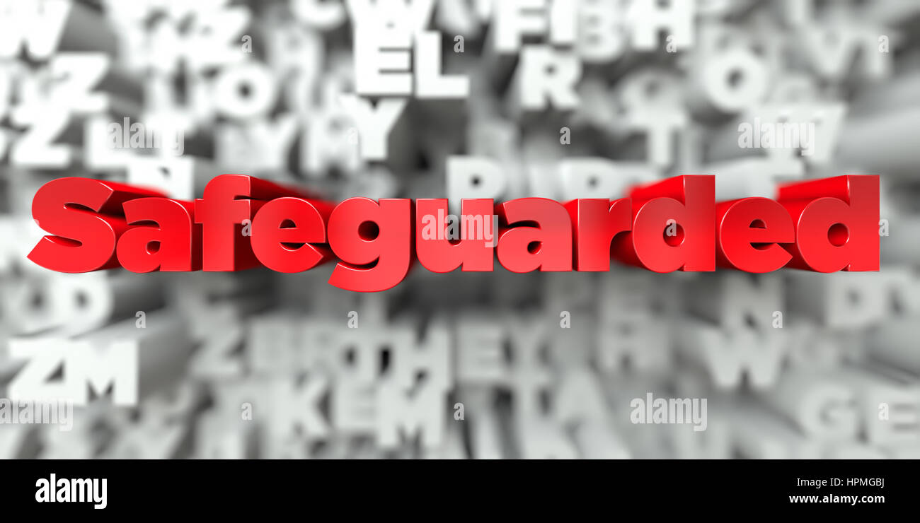 Safeguarded -  Red text on typography background - 3D rendered royalty free stock image. This image can be used - Stock Image