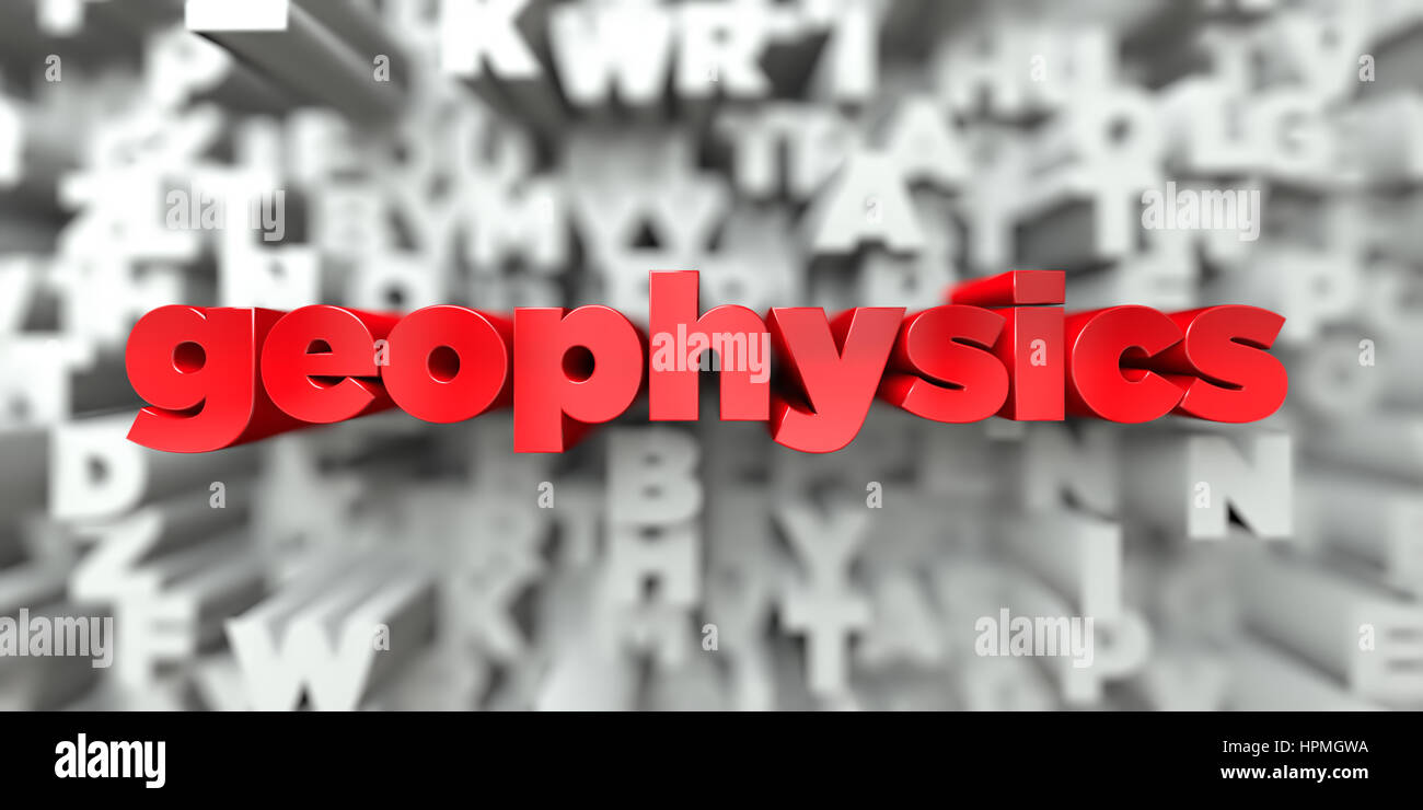 geophysics -  Red text on typography background - 3D rendered royalty free stock image. This image can be used for - Stock Image