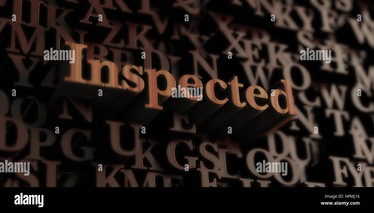 Inspected - Wooden 3D rendered letters/message.  Can be used for an online banner ad or a print postcard. - Stock Image