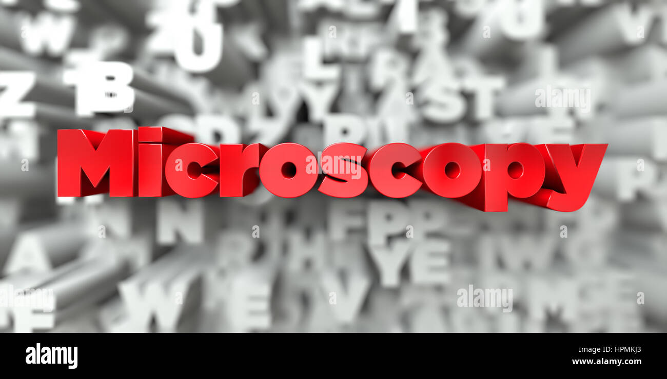 Microscopy -  Red text on typography background - 3D rendered royalty free stock image. This image can be used for - Stock Image