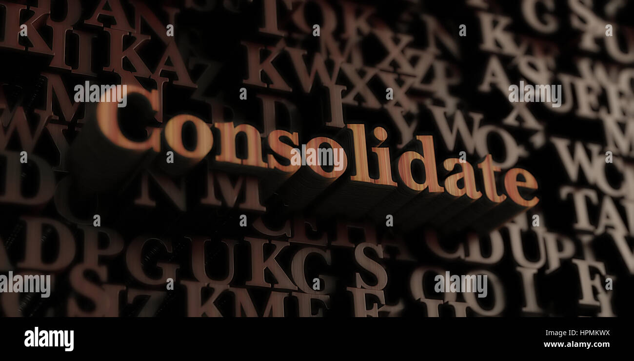 Consolidate - Wooden 3D rendered letters/message.  Can be used for an online banner ad or a print postcard. - Stock Image